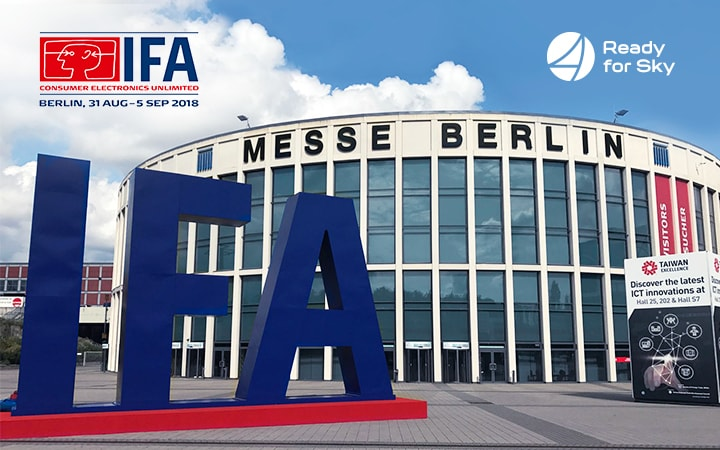 Ready for Sky takes part in the international exhibition IFA 2018, Berlin